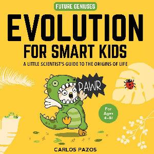 Evolution book for smart kids, libro de la evolución para niños con ilustraciones de Carlos Pazos