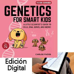 Genetics digital book for smart kids, libro digital de Genética para niños en inglés