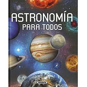 Libro Astronomía para todos, atlas astronómico con una guía ilustrada del Universo