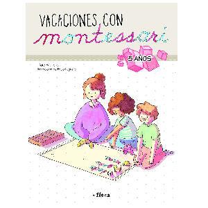 Libro Montessori, Vacaciones con Montessori a partir de 5 años