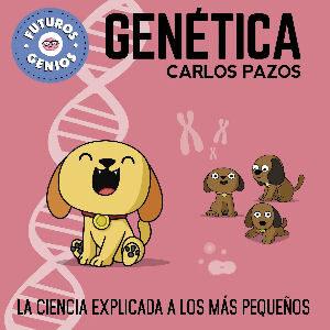 Libro de genética para niños, con ilustraciones de Carlos Pazos Mola Saber Radio Skylab