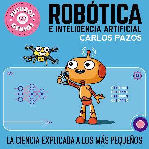 Libro de robótica e inteligencia artificial para niños por Carlos Pazos