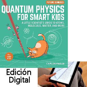 Quantum physics for smart kids digital book, libro de física cuántica en inglés para niños